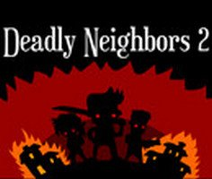 Deadly Neighbors 2 Game